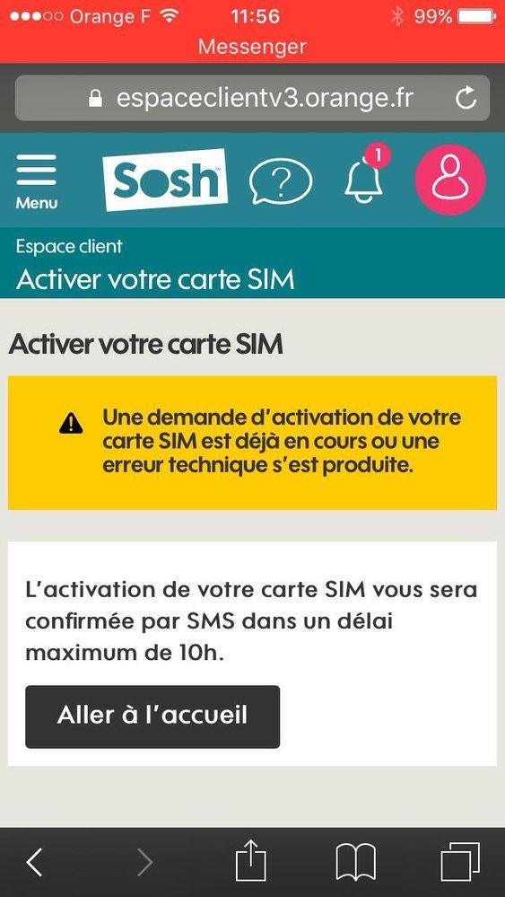comment activer carte sim sosh Echec d'activation de ma carte SIM   Communauté Sosh