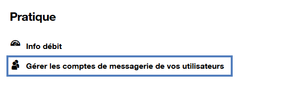 espace-client-equipement-internet-pratique-gerer-comptes-messagerie-utilisateurs.png